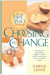 Choosing to Change: The 1st Place Challenge Paperback