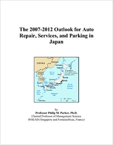 The 2007-2012 Outlook for Auto Repair, Services, and Parking