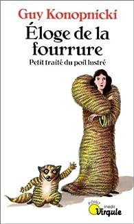 Eloge de la fourrure par Guy Konopnicki