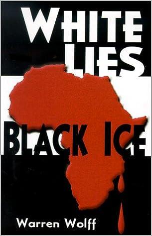 White Lies/Black Ice