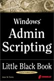img - for Windows Admin Scripting Little Black Book: A Concise Guide to Essential Scripting for Administrators book / textbook / text book