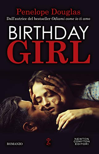 Birthday Girl (Italian Edition) - Kindle edition by Penelope Douglas