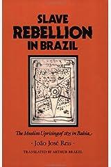 Slave Rebellion in Brazil: The Muslim Uprising of 1835 in Bahia Capa comum