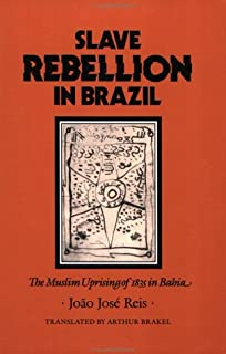 Smoldering ashes cuzco and the creation of republican peru 1780 slave rebellion in brazil the muslim uprising of 1835 in bahia johns hopkins studies fandeluxe Gallery