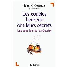 COUPLES HEUREUX ONT LEURS SECRETS : 7 LOIS DE...