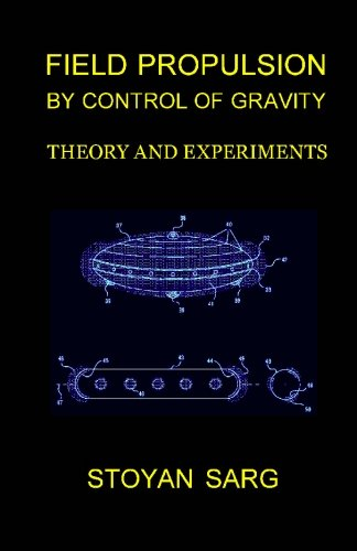 Field Propulsion By Control Of Gravity: Theory And Experiments