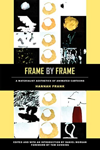 Pdf Entertainment Frame by Frame: A Materialist Aesthetics of Animated Cartoons
