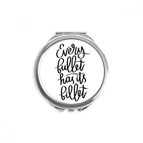 Every Bullet Has Its Billet Quote Mirror Round Portable Hand Pocket Makeup