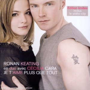 Je Taime Plus Que Tout Ronan Keating Ronan Keating