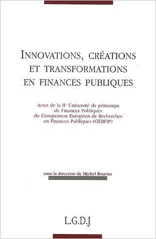 En ligne téléchargement Innovations, créations et transformations en finances publiques pdf epub