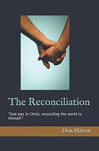 The Reconciliation: