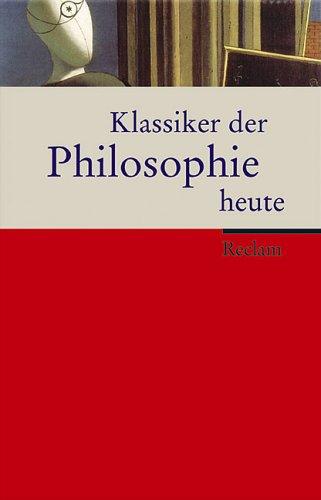 Klassiker der Philosophie heute