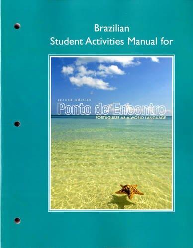 - Brazilian Student Activities Manual for Ponto de Encontro: Portuguese as a World Language