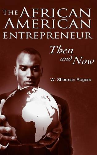 Search : The African American Entrepreneur: Then and Now