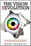 The Vision Revolution, Mark Changizi, 1933771666
