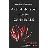 C is for Cannibals (A to Z of Horror)