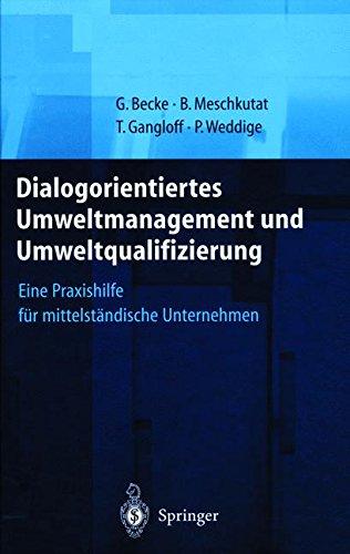 dialogorientiertes-umweltmanagement-und-umweltqualifizierung-eine-praxishilfe-fr-mittelstndische-unternehmen