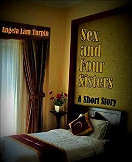 Read e-book Sex and Four Sisters