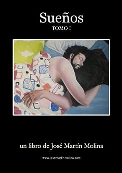 Sueños (Spanish Edition) por [Molina, José Martín]