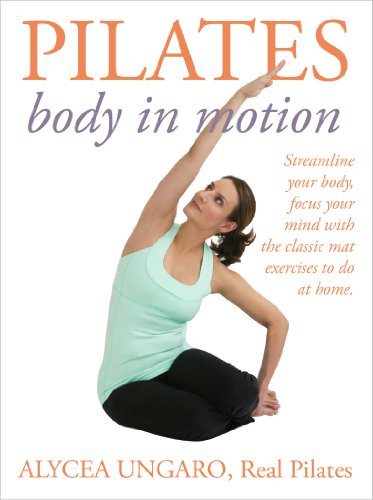 Pilates Body Motion Alycea Ungaro ebook product image