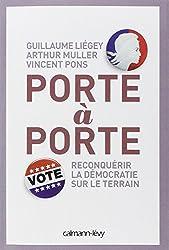 Porte à porte: Reconquérir la démocratie sur le terrain