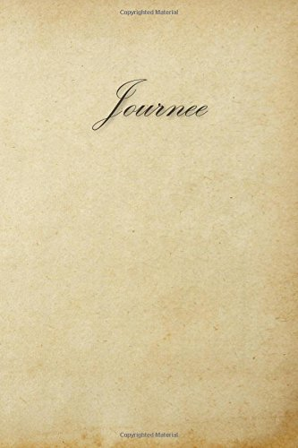 Journee: 100 Pages 6x9 Inches Unruled Cream Page Eye Care Classic Design Journal with Lettering Name, Journal Composition Notebook