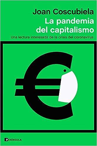 La pandemia del capitalismo de Joan Coscubiela