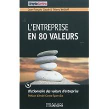 ENTREPRISE EN 80 VALEURS (L')