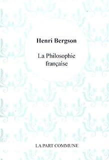 La philosophie française, Bergson, Henri