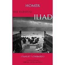 The Essential Iliad (Hackett Classics)