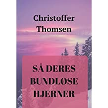 Så deres bundløse hjerner (Danish Edition)
