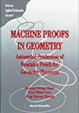 img - for Machine Proofs in Geometry: Automated Production of Readable Proofs for Geometry Theorems (Series on Applied Mathematics) by Shang-Ching Chou book / textbook / text book