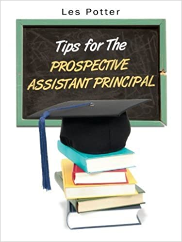 Book Tips For The Prospective Assistant Principal by Les Potter (2007-06-08)