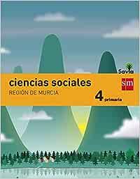 Ciencias sociales. 4 Primaria. Savia. Murcia