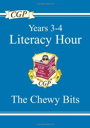 KS2 English Literacy Hour the Chewy Bits - Years 3-4