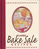 Classic Bake Sale Recipes, Publications International, 0785342419