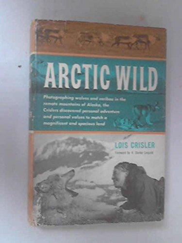 Arctic wild, Crisler, Lois