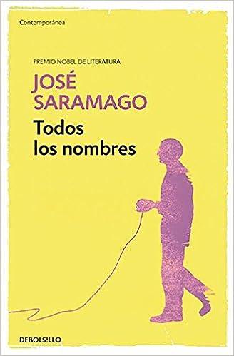 Todos los nombres (CONTEMPORANEA): Amazon.es: José Saramago ...