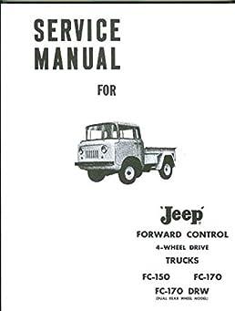 complete unabridged 1964 before jeep forward control 4wd fc 150 rh amazon com 1972 jeep commando owners manual 1972 jeep commando service manual