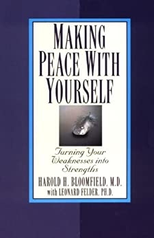 Making Peace with Yourself by [Bloomfield Md, Harold]