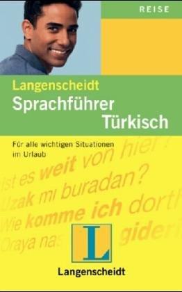 Langenscheidt Sprachführer. Für alle wichtigen Situationen im Urlaub / Langenscheidt Sprachführer. Für alle wichtigen Situationen im Urlaub: Türkisch