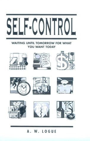 Self-Control: Waiting Until Tomorrow for What You Want Today