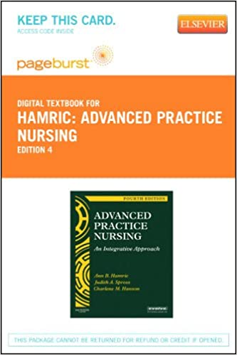 Download online Advanced Practice Nursing - Elsevier eBook on VitalSource (Retail Access Card): An Integrative Approach, 4e PDF, azw (Kindle)