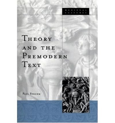 Download [(Theory and the Premodern Text)] [Author: Paul Strohm] published on (December, 2000) pdf epub