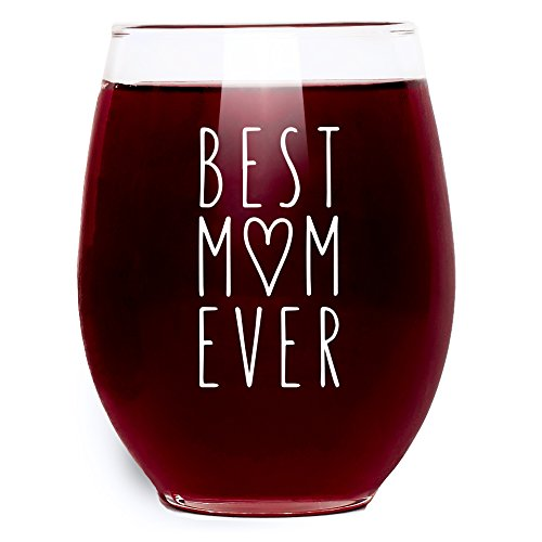 Best Mom Ever Wine Glass Gifts for Mom Stemless 15 oz Made in USA