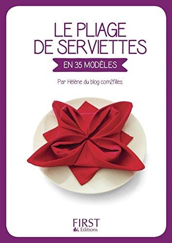 Petit Livre De Le Pliage De Serviettes Hors Collection