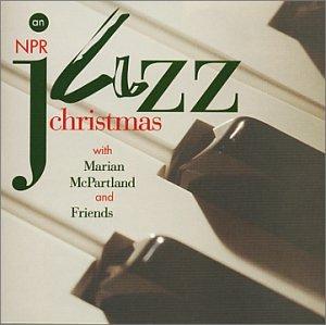 Various Artists, Marian McPartland - An NPR Jazz Christmas with ...