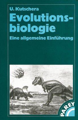 Evolutionsbiologie. Eine allgemeine Einführung.