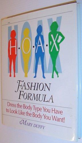 Hoax Fashion Formula