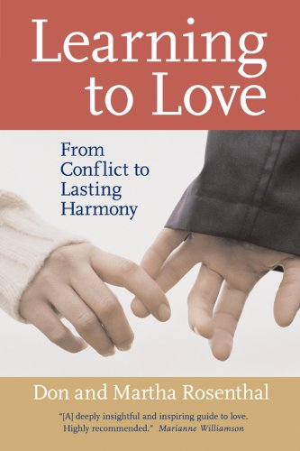 Read Online Learning to Love: From Conflict to Lasting Harmony PDF